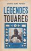 Légendes Touaregs. . POTTIER (Jeanne-René)