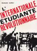 L'Internationale étudiante révolutionnaire. . DUPRAT (François)