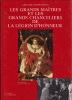 Les Grands Maîtres et les Grands Chanceliers de la Légion d'Honneur. . CHAFFANJON (Arnaud)