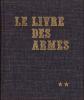 Le livre des armes : Carabines et fusils de chasse. . VENNER (Dominique)