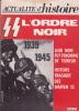 Revue : ACTUALITÉ D'HISTOIRE : SS, L'Ordre Noir. .