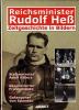 Reichsminister Rudolf Heß. Zeitgeschichte in Bildern. . (HESS)