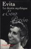 Evita. Le destin mythique d'Eva Peron. . LELAIT (David)