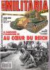 Revue MILITARIA MAGAZINE : Au cœur du Reich. La campagne d'Allemagne (II).. BUFFETAUT (Yves)
