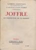 Joffre, le vainqueur de la Marne. . HANOTAUX (Gabriel)
