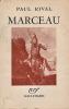 Marceau. . RIVAL (Paul)