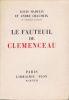 Le Fauteuil de Clemenceau. . CHAUMEIX (André) & MADELIN (Louis)