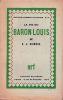 La vie du baron Louis. . GIGNOUX (Claude-Joseph)