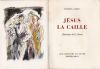 Jésus la Caille. . CARCO (Francis)