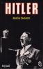 Hitler. . STEINERT (Marlis)