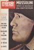 Revue MIROIR DE L'HISTOIRE : Mussolini secret - Sous le masque du dictateur. . (MUSSOLINI)