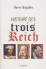 Histoire des trois Reich. . BOGDAN (Henry)