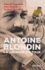 Antoine Blondin, la légende du sport. . AUGENDRE (Jacques), CORMIER (Jean) & LASSUS (Symbad de)