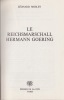 Le Reichsmarshall Hermann Goering. . MOSLEY (Léonard)