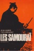 Les Samouraï. . MABIRE (Jean) & BRÉHÉRET (Yves)