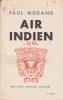 Air indien. . MORAND (Paul)