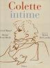 Colette intime. . BONAL (Gérard) & REMY-BIETH (Michel)