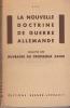 La nouvelle doctrine de guerre allemande. Analyse des ouvrages du professeur Banse. . ANONYME (colonel Melot ?)