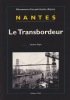 Nantes : le transbordeur. . SIGOT (Jacques)