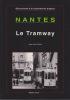 Nantes : Le Tramway. . RAULT (Jean-Pierre)