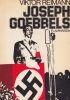 Joseph Goebbels. . REIMANN (Viktor)
