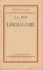 La Fin du libéralisme.. BACKE (Herbert)