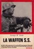 La Waffen SS. . STEIN (Georges H.)