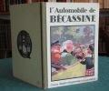 L'Automobile de Bécassine.. CAUMERY