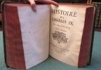 Histoire de Charles IX. - 2 tomes en 1 volume.. VARILLAS