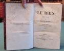 Le Rhin - Lettres à un ami - 4 tomes en 2 volumes.. HUGO Victor