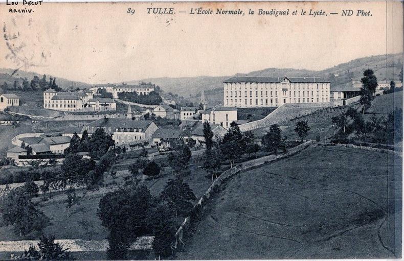 TULLE - L'ÉCOLE NORMALE , LA BOUDIGUAL ET LE LYCÉE. Corrèze
