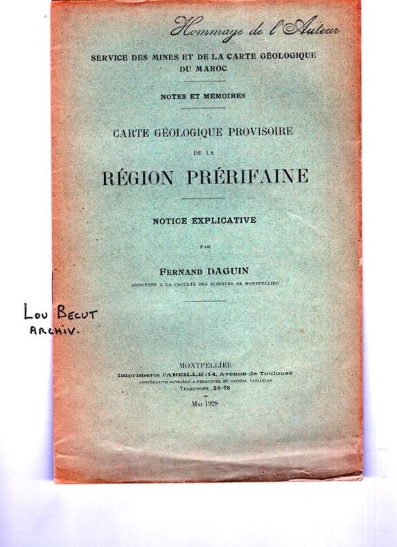 CARTE GEOLOGIQUE PROVISOIRE DE LA REGION PRERIFAINE. DAGUIN FERNAND