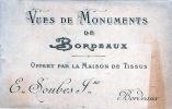Vues de Monuments de Bordeaux .. Bordeaux