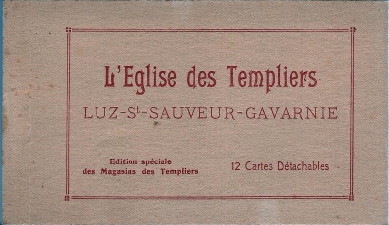 L' église des Templiers, Luz St Sauveur, Gavarnie .. Hautes-Pyrénées