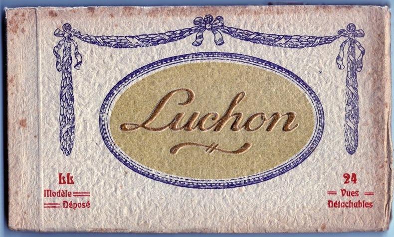 LUCHON. Pyrénées Atlantiques