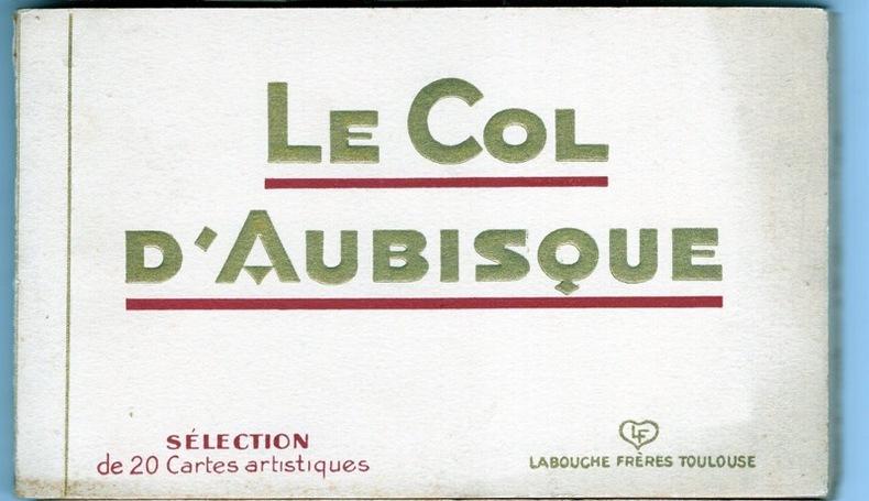 LE COL D'AUBISQUE . Pyrénées Atlantiques