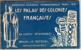 Le Palais des Colonies Françaises.. Paris