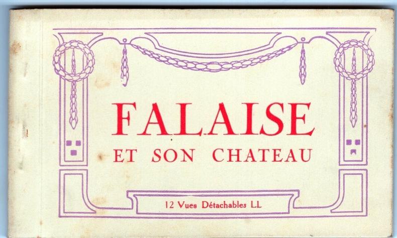 FALAISE et son château . Calvados