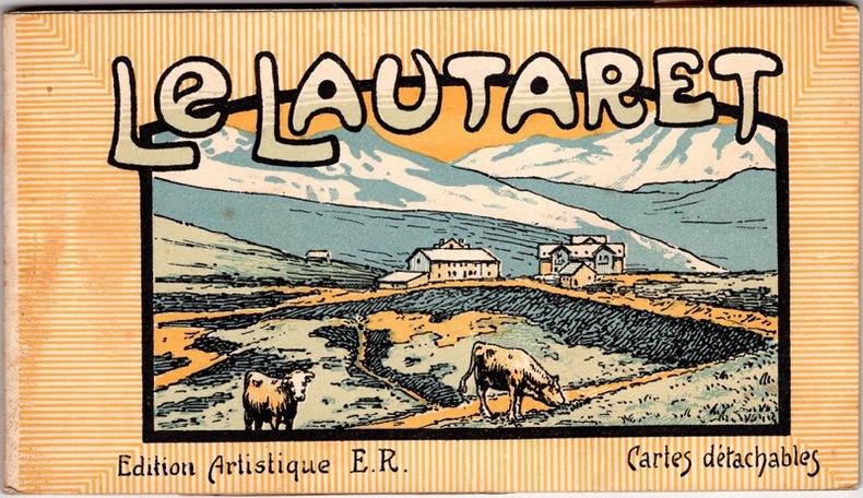 LE LAUTARET. Hautes Alpes
