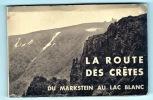 La route des crêtes du Markstein au lac Blanc.. Haut-Rhin