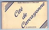 CITÉ DE CARCASSONNE. Aude