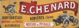 E. CHENARD Asnières (Seine). Moteurs à Pétrole. Avant-Train Bté S.G.D.G. Adaptable à tout tricycle Automobile. [AFFICHETTE PUBLICITAIRE].-