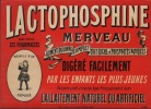 LACTOPHOSPHINE MERVEAU Aliment Rationnel Complet Très Riche en Phosphates Naturels. Digéré Facilement par les Enfants les plus Jeunes. Recommandé à ...