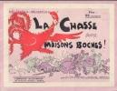 La Chasse aux Maisons Boches. Kolossàle-Kollection.-. RADIGUET M. ARNAC Marcel.-