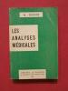 Les analyses médicales. M. Diesnis