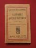 Histoire d'une guerre (avant 1914). Arthur Garandeau