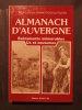 Almanach d'Auvergne, événements mémorables, us et coutumes. Anne Catherine Viennot Goulletquer