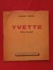 Yvette (récit de 1943). Laurent Daniel (Elsa Triolet)