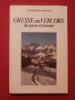 Gresse en Vercors, du passé à l'avenir. Georges Martin