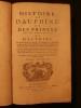 Histoire de Dauphiné et des princes qui ont porté ce nom. VALBONNAIS J.-B. Moret de Bourchenu (marquis de)